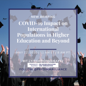 UPDATE_ COVID-19 Crisis and the Impact on International Populations in Higher Education and Beyond